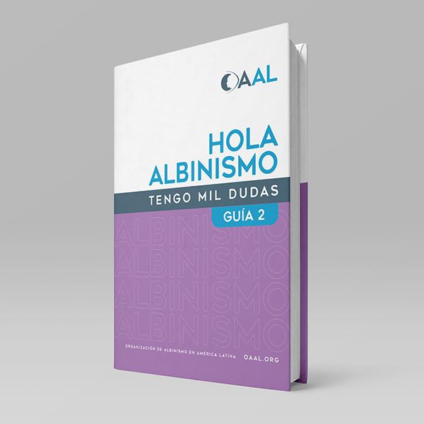 Guía 2 - Hola Albinismo tengo mil dudas